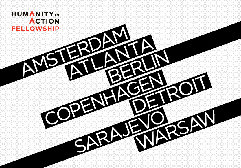 Humanity in Action Fellowship, Amsterdam, Berlin, Copenhagen, Sarajevo, Warsaw